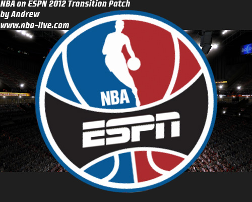 NBA on ESPN 2012 Transition Patch 07