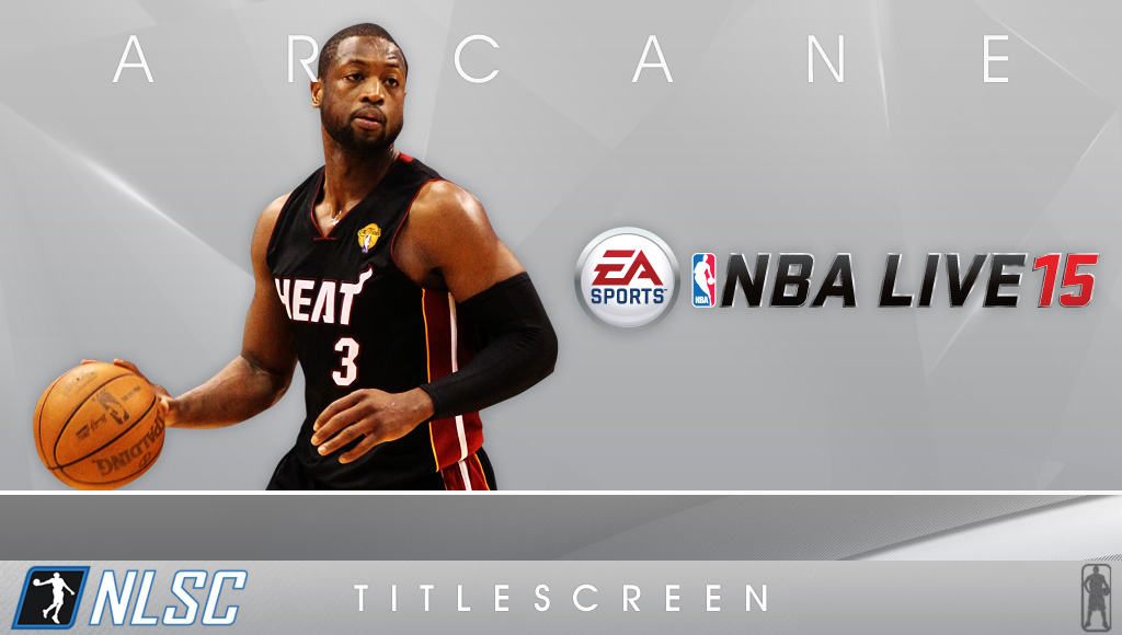 Arcane NBA Live 15 Title Screen - Dwyane Wade